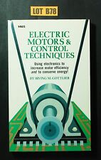 Electric Motors and Control Techniques by Gottlieb 1982 BOOK LOT B78