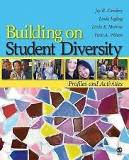 Building on Student Diversity: Profiles and Activities Joy Cowdery