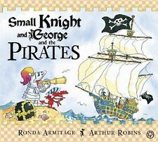 SMALL KNIGHT AND GEORGE AND THE PIRATES by RONDA ARMITAGE - Childrens Book