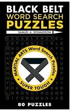 Black Belt Word Search Puzzles (Martial Arts Puzzles Series)