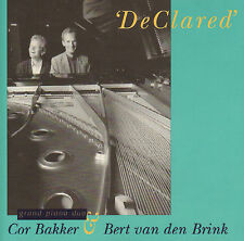 COR BAKKER & BERT VAN DEN BRINK - DeClared (DUTCH PIANO JAZZ CD 1993)