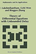 Theory of Differential Equations with Unbounded Delay (Mathematics and Its Appli