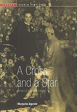 A Cross and a Star: Memoirs of a Jewish Girl in Chile (Garnet World Fiction), Li