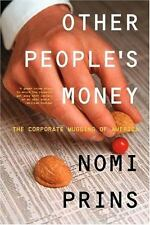 Other People's Money: The Corporate Mugging of America-ExLibrary
