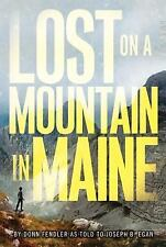 Lost on a Mountain in Maine by Joseph Egan and Donn Fendler (2013, Paperback)