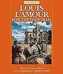 Louis L'Amour RIDE THE DARK TRAIL Unabridged CD *NEW* FAST 1st Class Ship!