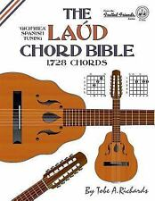 The Laud Chord Bible : Standard Fourths Spanish Tuning 1,728 Chords by Tobe...
