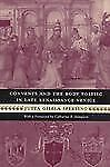 Women in Culture and Society Ser.: Convents and the Body Politic in Late...
