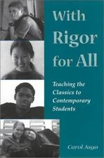 With Rigor for All: Teaching the Classics to Contemporary Students, Jago, Carol,