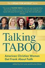 Talking Taboo: American Christian Women Get Frank About Faith (I SPEAK-ExLibrary