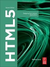 HTML5: Designing Rich Internet Applications (Visualizing the Web) by David, Mat