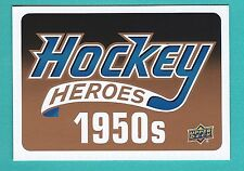 2011-12 Upper Deck 1 Hockey Heroes 1950's  Header Card