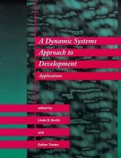 A Dynamic Systems Approach to Development: Applications (Cognitive Psychology),