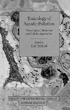 Toxicology of Aquatic Pollution: Physiological, Molecular and Cellular-ExLibrary