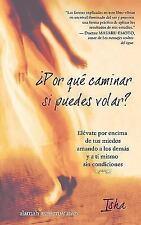 Por que caminar si puedes volar? (Spanish Edition)