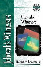 Jehovah's Witnesses by Robert M. Bowman, Jr.