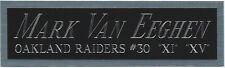 MARK VAN EEGHEN RAIDERS NAMEPLATE FOR AUTOGRAPHED SIGNED FOOTBALL-HELMET-JERSEY