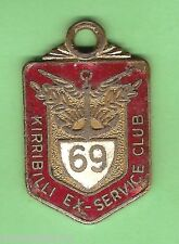 #D55. KIRRIBILLI  EX-SERVICE   CLUB  MEMBER  BADGE 1969  #952