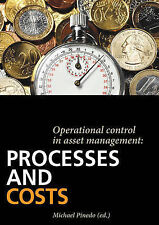 Operational Control in Asset Management: Processes and Costs, New,  Book