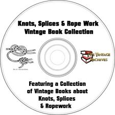Knots, Splices & Rope Work How To Vintage Book Collection on CD
