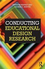 Conducting Educational Design Research by Susan McKenney, Thomas C. Reeves...