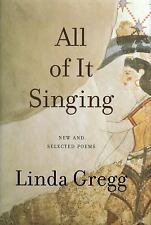 All of It Singing: New and Selected Poems, Gregg, Linda, Good Book