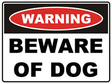 BEWARE OF DOG SIGN 3MM ALUMINIUM COMPOSITE PANEL WEATHER PROOFED 300MM X 225MM