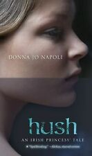 Hush: An Irish Princess' Tale by Napoli, Donna Jo, Good Book