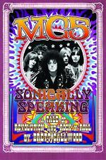 MC5: Sonically Speaking, A Revolution of Rock'n'Roll (Painted Turtle)-ExLibrary