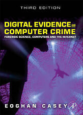 Digital Evidence and Computer Crime: Forensic Science,  - MA, Eoghan Case NEW Ha