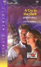 A Cry in the Dark (Family Secrets) (Silhouette Intimate Moments No. 1299)