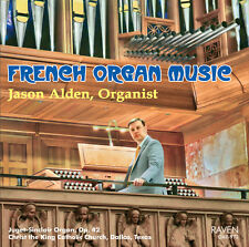 French Organ Music, Jason Alden, organist, 2015 Juget-Sinclair pipe organ Dallas