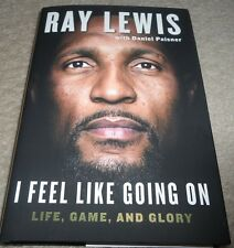 RAY LEWIS signed first edition autographed book I FEEL LIKE GOING ON..NFL