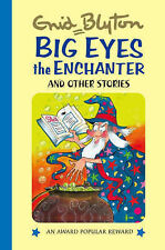 Big Eyes the Enchanter (Enid Blyton's Popular Rewards Series I) (Enid Blyton's P