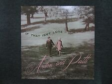 If That Isn't Love Ardon and Patti~RARE 1960s? Private Label Christian Xian