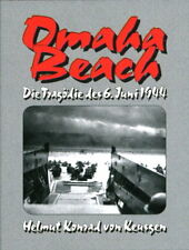 Omaha Beach - Die Tragödie des 6. Juni 1944 (Helmut Konrad von Keusgen)