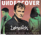 MAXI CD SINGLE 4T UNDERCOVER feat JOHN MATTHEWS LOVESICK DE 1993