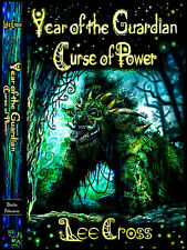 Year of the Guardian Curse of Power Young Adult Fantasy Novel Author Lee Cross
