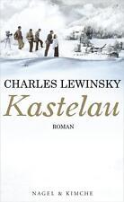 Lewinsky, Charles - Kastelau: Roman