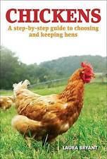 Poulets: a step-by-step guide to choosing et élever des poules-nouveau livre
