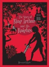 The Story of King Arthur and His Knights (Barnes & Noble Leatherbound Classic Co