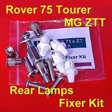 Rover 75 MG ZT TOURER Rear Lights Lamps Fixer Kit  XFR000020 XFR000021 Uprated