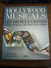 HOLLYWOOD MUSICALS Les 100 plus grands films musicaux de tous les temps
