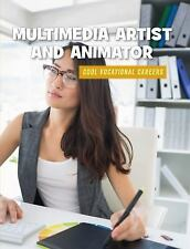 21st Century Skills Library Cool Vocational Careers: Multimedia Artist and...