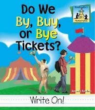 Do We By, Buy, or Bye Tickets? (Homophones), Rondeau, Amanda, Good Books