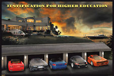 Justification for higher education poster! Success money cars dorm decor New!