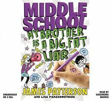 Middle School: My Brother Is a Big, Fat Liar, Papademetriou, Lisa, Patterson, Ja