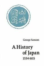 A History of Japan, 1334-1615, George Sansom, Good Book