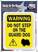 Don't Step On The Guard Dog Pomeranian – Decal Sticker
