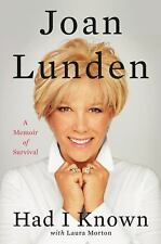 Had I Known by Joan Lunden (2015, Hardcover) A Cancer Memoir